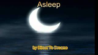 "Music for Deep Sleep - ""Asleep"" - by Direct To Dreams"