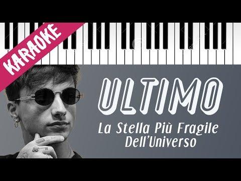 Ultimo | La Stella Più Fragile Dell'Universo // Piano Karaoke con Testo