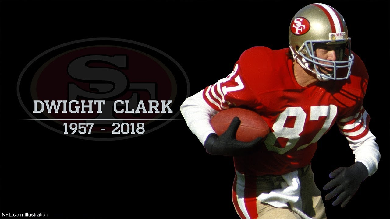 """Remembering Dwight Clark 