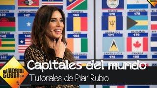 Pilar Rubio demuestra que se sabe todas las capitales del mundo - El Hormiguero 3.0