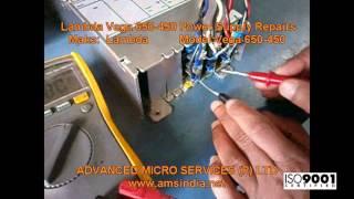 Lambda Vega 650-450 Power Supply Repairs @ Advanced Micro Services Pvt.Ltd,Bangalore,India