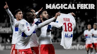 7 times Nabil Fekir decided to win a game ||HD||