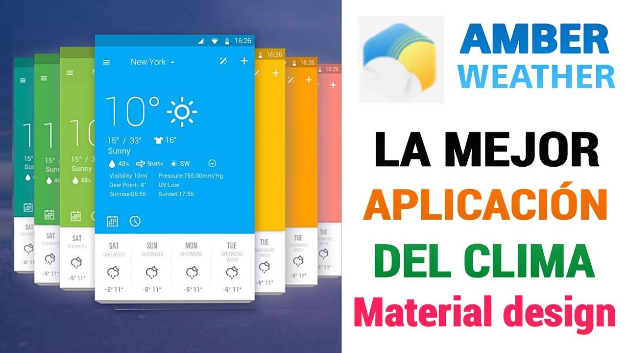 la mejor app del tiempo con material design amber weather
