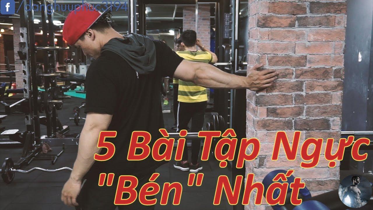 """VLOG #4: 5 Bài Tập Ngực """"Cháy"""" Nhất – My Top 5 Killer Chest Exercises"""