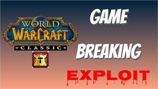The Exploit That Will DESTROY PvP on WoW Classic - This NEEDS to be Fixed