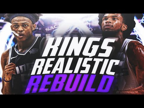 FOX AND BAGLEY DOMINATE?! NEW LOOK KINGS REALISTIC REBUILD! NBA 2K18