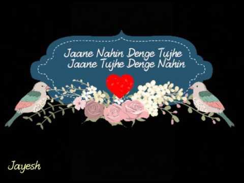 Jaane Nahin Denge Tujhe | 3 idiots | Jayesh Song Lyrics