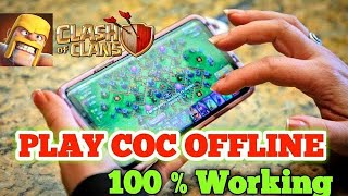 How to play coc offline 100%👌👌👌 working trick