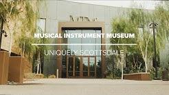 Musical Instrument Museum In Scottsdale Arizona | Uniquely Scottsdale