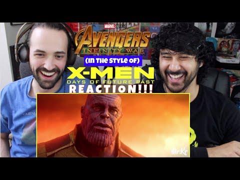 Avengers: Infinity War - (X-Men: Days of Future Past Style) - REACTION & Analysis!!!