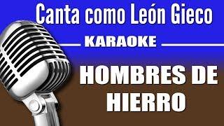 León Gieco - Hombres de Hierro - Karaoke Visión