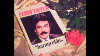 Ferdi Tayfur - Haram Oldu