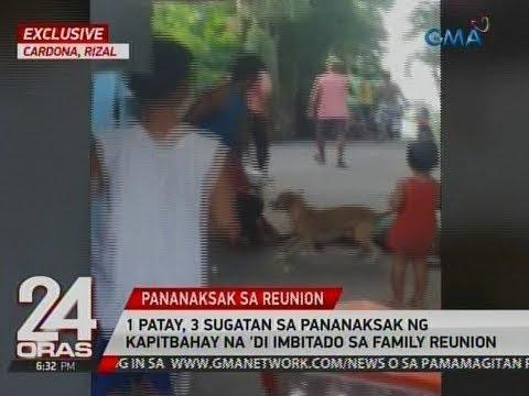 24 Oras: Exclusive: 1 patay, 3 sugatan sa pananaksak ng kapitbahay na 'di imbitado sa family reunion