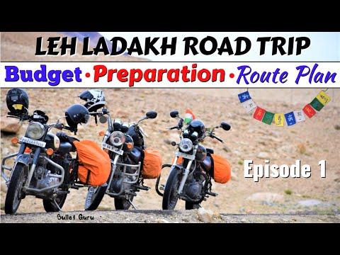 Leh Ladakh Road Trip – Budget, Preparation & Route Plan | Ep.01