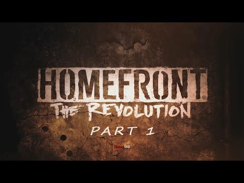 LIVESTREAM: Homefront: The Revolution - Gameplay Walkthrough (Part 1) [1080p HD]