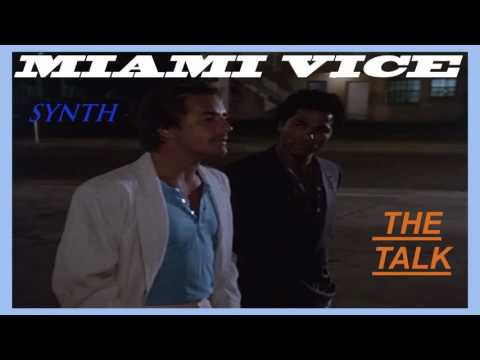 The Talk  (From The 1980s Miami Vice TV Series)