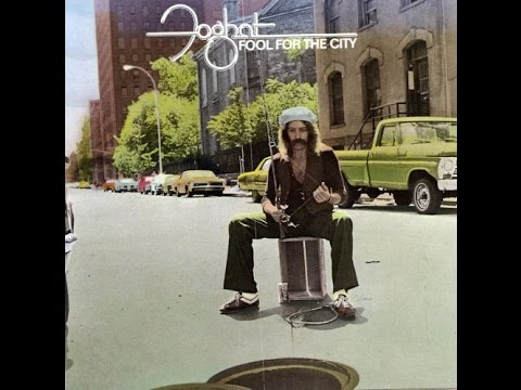Foghat - Fool For The City (1975) - Full Album
