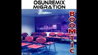Ogunremix   Migration