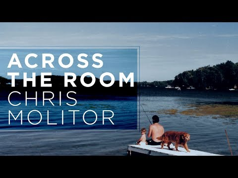 Chris Molitor - Across the Room (Official Audio)