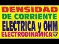 LA DENSIDAD DE CORRIENTE ELECTRICA Y LA LEY DE OHM