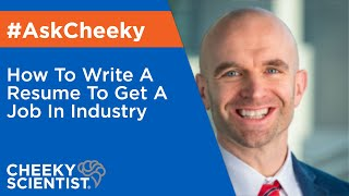 How To Write A Resume To Get A Job In Industry
