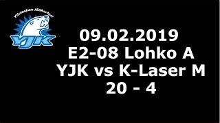 09.02.2019 (E2 - Lohko a) YJK - K-Laser M (20-4)