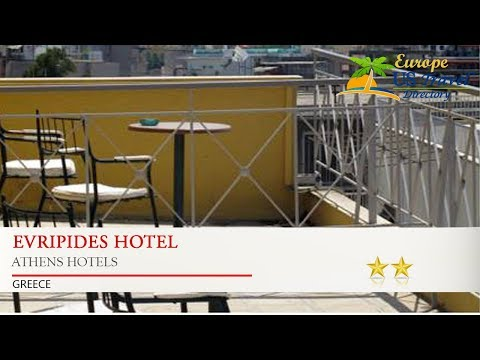 Evripides Hotel - Athens Hotels, Greece