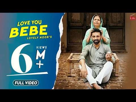 Love You Bebe | Lovely Noor | Beat Minister | New Punjabi Songs 2018 | 62 West Studio