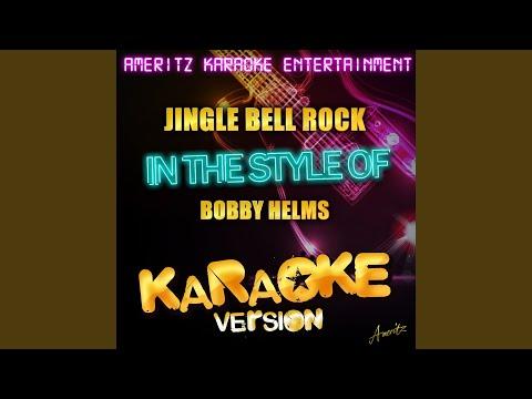 Jingle Bell Rock (In The Style Of Bobby Helms) (Karaoke Version)