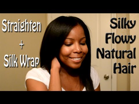 How To Straighten And Silk Wrap Natural Hair Youtube