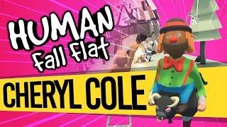 Cheryl Cole Cheryl Cole Cheryl Cole | Human Fall Flat