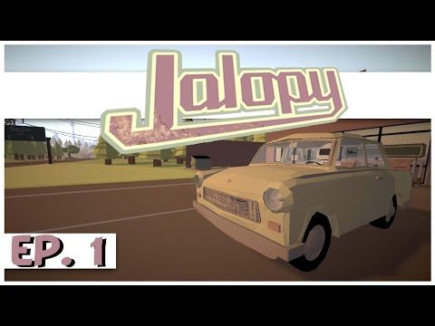Jalopy - Ep. 1 - The Dilapidated Road Trip! - Let's Play Jalopy Gameplay