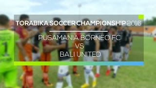 Video Gol Pertandingan Pusamania Borneo FC vs Bali United