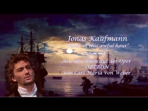 "Jonas Kaufmann✮♫ ""Ruler of this awful hour/aus 'Oberon' von C.M.v.Weber"