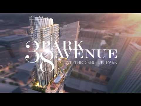 38 PARK AVENUE  Cebu IT Park / New York Inspired - Hezekiah Land Realty