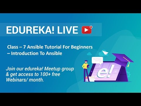 Class - 7 DevOps Training | Ansible Tutorial For Beginners - Introduction To Ansible | Edureka thumbnail