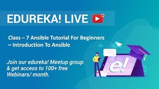 Class - 7 DevOps Training | Ansible Tutorial For Beginners - Introduction To Ansible | Edureka