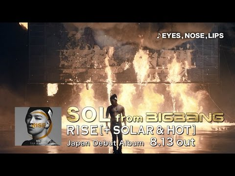 SOL(TAEYANG) - 'RISE [+ SOLAR & HOT]' COMMENT&SPOT