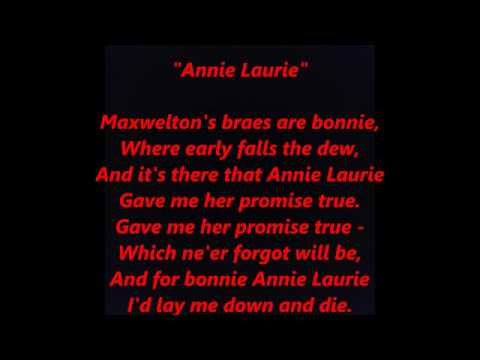 Annie Laurie Lawrie Lawry Maxwelton Braes Scottish Folk LYRICS WORDS SING ALONG SONGS