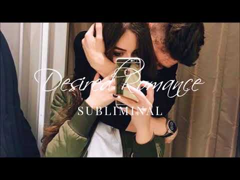 Desired Romance || Live the Love Story you desire || Subliminal