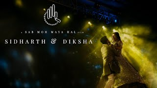 Sidharth x Diksha | Wedding Teaser | Sab Moh Maya Hai