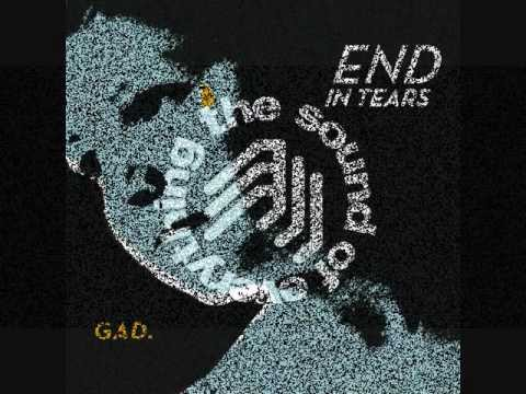 GAD. - Your Lover Tonight - End in Tears (2013) [The Sound Of Everything]