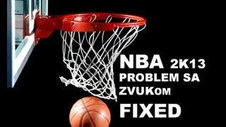 NBA 2K13 problem sa zvukom/sound problem FIX