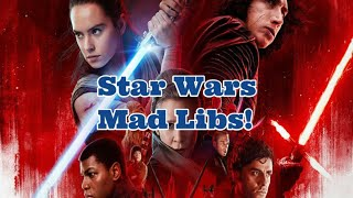 Star Wars Mad Libs! May The Force Be With You! 🌟