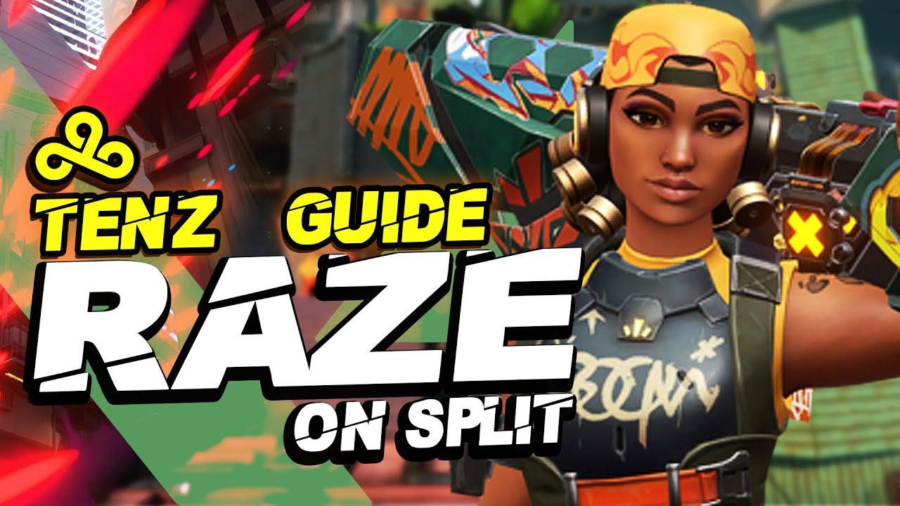 How to play RAZE like C9 TenZ - Mechanics, Tips & Strategies | VALORANT Agent Guide - Raze on Split