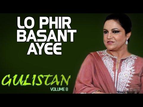 Lo Phir Basant Ayee - Tahira Syed (Album: Gulistan Vol. 7)
