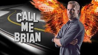 Paul Walker - Call me Brian / ILUMILAND