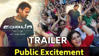 Saaho Trailer | Public Excitement | Prabhas, Shraddha Kapoor, Jackie Shroff
