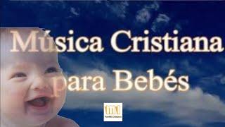 ❤️ Canciones de cuna cristiana - Música para dormir Bebés