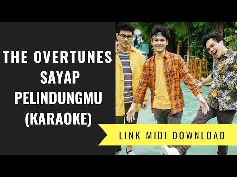 The Overtunes - Sayap Pelindungmu (Karaoke/Midi Download)